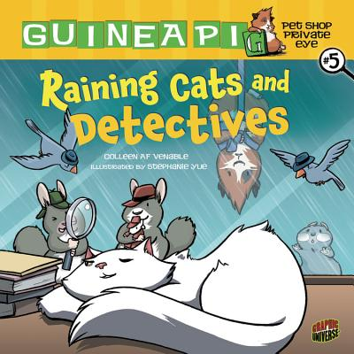 Raining Cats and Detectives By Venable, Colleen AF/ Yue, Stephanie (ILT)